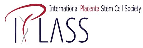 International Placenta Stem Cell Society (IPLASS)