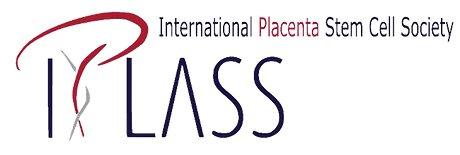 International Placenta Stem Cell Society (IPLASS)
